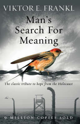Man's Search For Meaning by Viktor E Frankl image