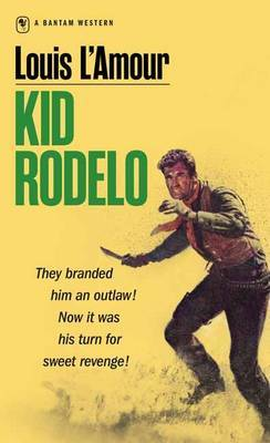 Kid Rodelo by Louis L'Amour image