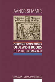 Christian Conceptions of Jewish Books by Avner Shamir image