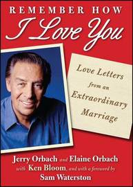 Remember How I Love You by Jerry Orbach