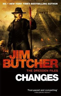 Changes (Dresden Files #12) by Jim Butcher