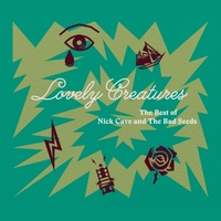 Lovely Creatures by Nick Cave & The Bad Seeds image