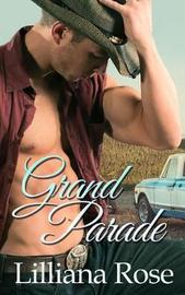 Grand Parade by Lilliana Rose