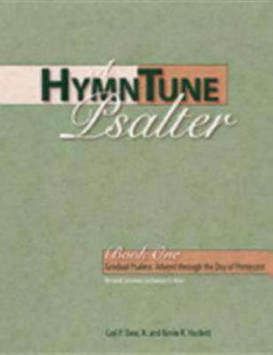 A HymnTune Psalter- Book One, RCL by Carl P. Daw