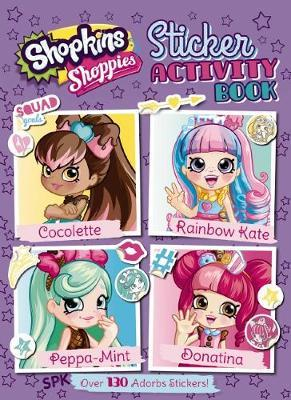 Shopkins Shoppies: Sticker Activity Book image