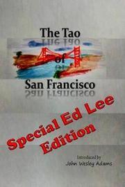 The Tao of San Francisco by Lao Tzu
