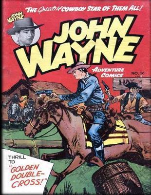 John Wayne Adventure Comics No. 16 by John Wayne