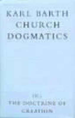 Church Dogmatics: v.3: The Doctrine of Creation: Pt.2 by Karl Barth image