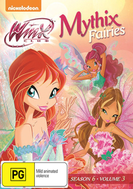 Winx Club - Season Six, Volume Three Mythix Fairies on DVD