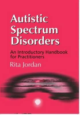 Autistic Spectrum Disorders by Rita Jordan image