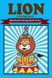 Lion Coloring Book by The Blokehead