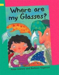 Reading Corner: Where are my Glasses? by Anne Adeney