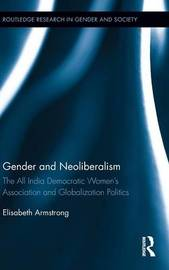 Gender and Neoliberalism by Elisabeth Armstrong image