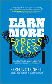 Earn More, Stress Less by Fergus O'Connell image