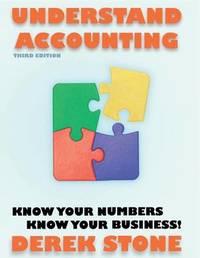 Understand Accounting by MR Derek Stone Ba Fc