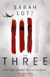 The Three by Sarah Lotz image