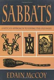The Sabbats by Edain McCoy