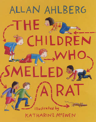 Children Who Smelled A Rat by Allan Ahlberg