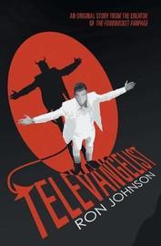 Televangelist by Ron Johnson
