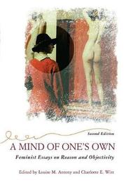 A Mind Of One's Own by Louise Antony