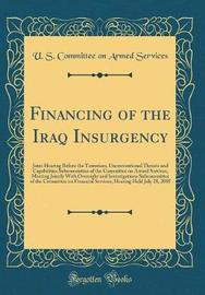 Financing of the Iraq Insurgency by U S Committee on Armed Services image