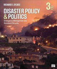 Disaster Policy and Politics by Richard T. Sylves