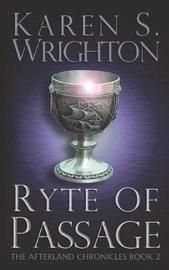 Ryte of Passage by Karen Wrighton