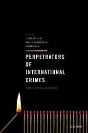 Perpetrators of International Crimes