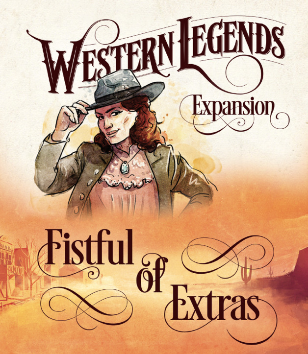 Western Legends: Fistful of Extras - Game Expansion