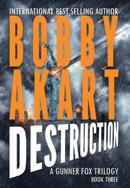 Asteroid Destruction by Bobby Akart