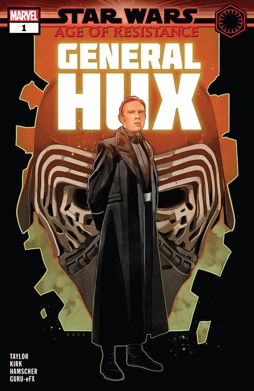Star Wars: Age Of Resistance - General Hux #1 (Cover A) by Tom Taylor
