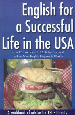 English for a Successful Life in the USA by ESL Students of TALK International image