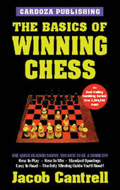 Basics of Winning Chess by Jacob Cantrell