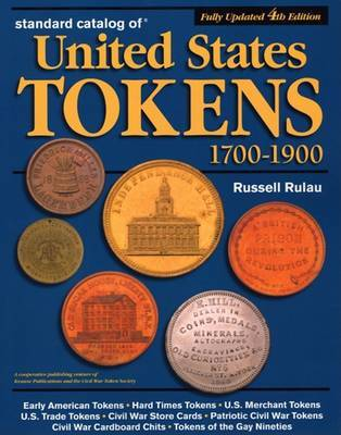 Standard Catalog of United States Tokens 1700-1900 by Russell Rulau image