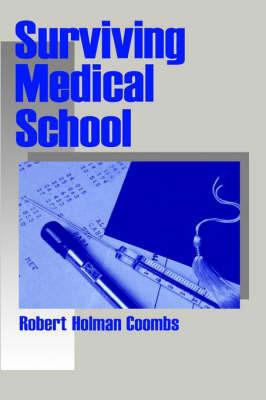 Surviving Medical School by Robert Holman Coombs