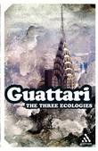 The Three Ecologies by Felix Guattari
