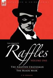 The Complete Raffles by E.W. Hornung