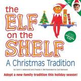 The Elf on the Shelf Boy Light Doll with Book: A Christmas Tradition by Carol V Aebersold