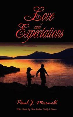 Love and Expectations by Paul J. Marnell