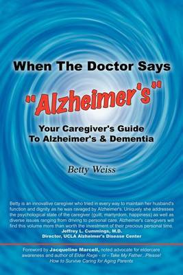 "When The Doctor Says ""Alzheimer's"" by Betty Weiss image"