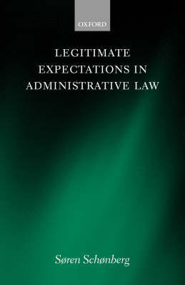 Legitimate Expectations in Administrative Law by Soren Schonberg image
