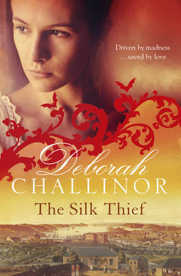 The Silk Thief by Deborah Challinor image
