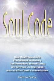 Soul Code by Matthew Debow