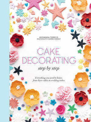 Cake Decorating Step by Step by Giovanna Torrico image