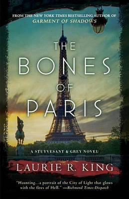 The Bones of Paris by Laurie R King