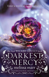 Darkest Mercy (Wicked Lovely #5) by Melissa Marr