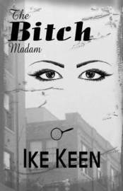 Bitch by Ike Keen
