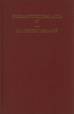 English Episcopal Acta 37, Salisbury 1263-1297