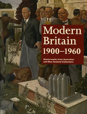 Modern Britain 1900-1960 by Ted Gott