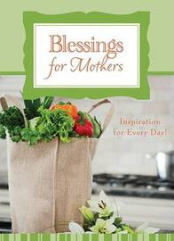 Blessings for Mothers by Janice Powell image